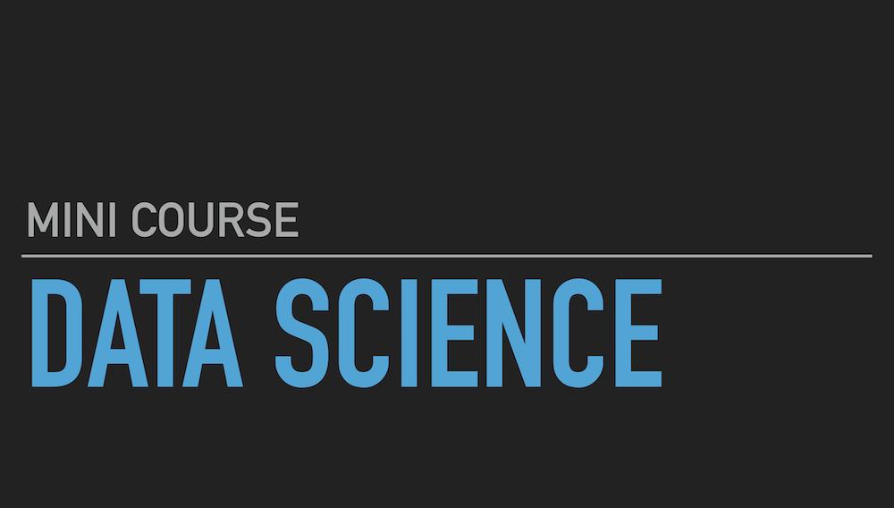 Data Science mini course